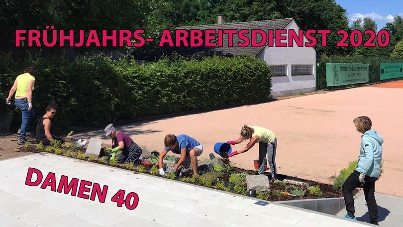 FRÜHJAHRS- ARBEITSDIENST 2020 – DAMEN40